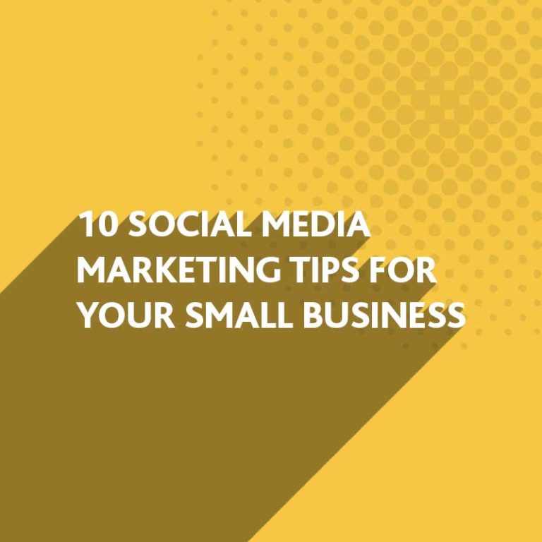 Social Media Marketing Tips for your Small Business